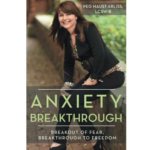 Get Tips for Breaking Free of Anxiety from Specialist Peg Haust-Arliss [FREE VIDEO]