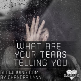 What Are Your Tears Telling You? [FREE GUIDED MEDITATION]