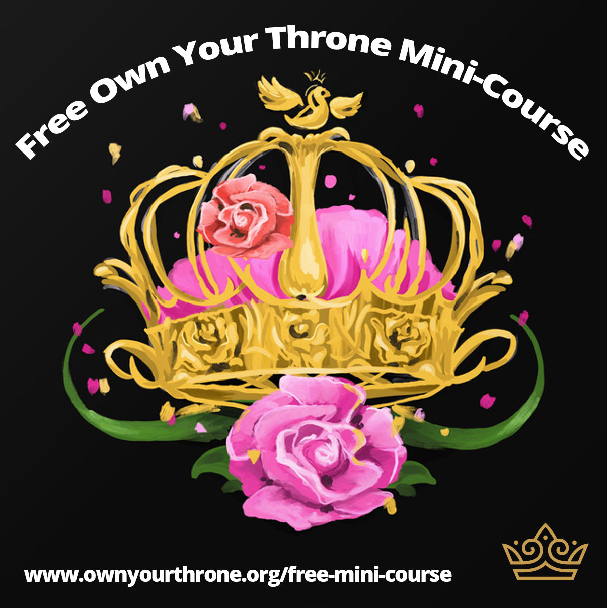 Own Your Throne: Free Mini Course