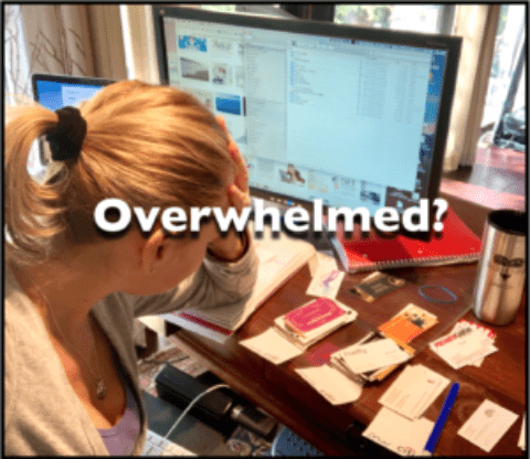 Overcome the Overwhelm!