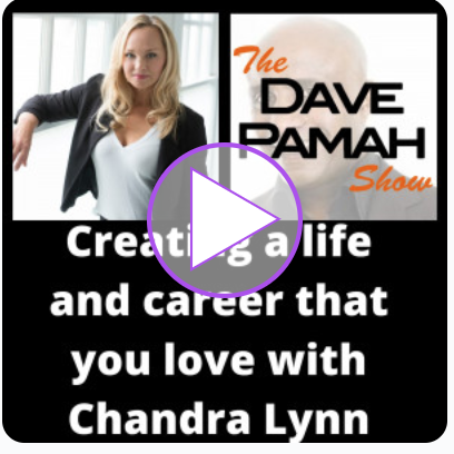 Dave Pamah Show Podcast with Chandra Lynn